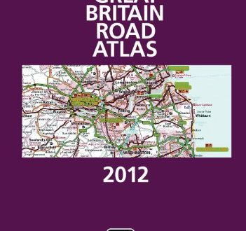Great Britain Road Atlas 2012