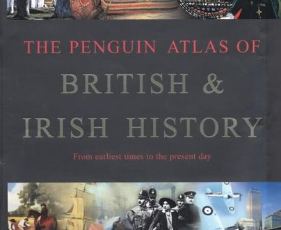 The Penguin Atlas of British And Irish History (Penguin Reference Books S.)