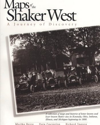 Maps of the Shaker West: A Journey of Discovery