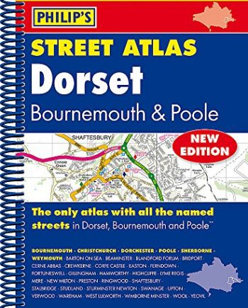 Philip's Street Atlas Dorset, Bournemouth and Poole: Spiral Edition