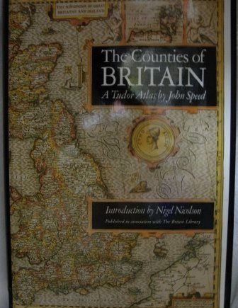 The Counties of Britain: A Tudor Atlas. by JOHN SPEED (1992-05-04)