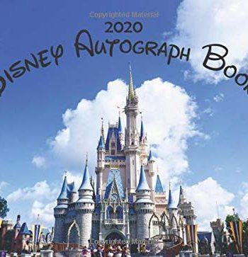 2020 Disney Autograph Book: The Best Kids Character Signature Book for Boys and Girls - Disney World, Disneyland, or Disney Cruise