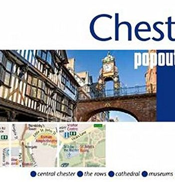 Chester PopOut Map: Handy Pocket-size Pop-up Chester City Map (Popout Maps)