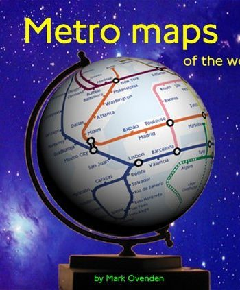 Metro Maps of the World (World Maps): Written by Mark Ovenden, 2003 Edition, (1st) Publisher: Capital Transport Publishing [Hardcover]