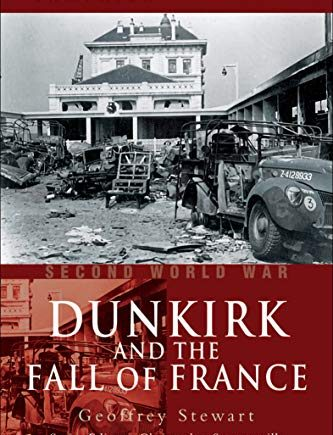 Second World War: Dunkirk and the Fall of France (Campaign Chronicles)