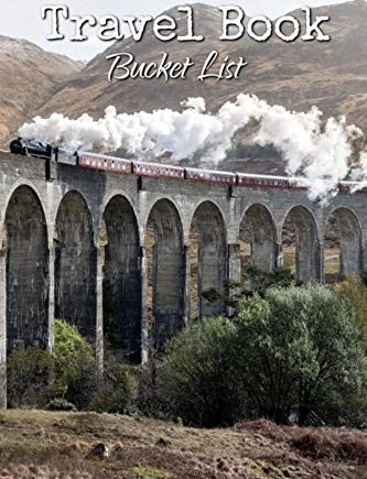 Bucket List Travel Book: The Travel Book A Journey Through Every Country in the World