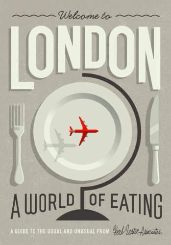 Welcome to London: A World of Eating