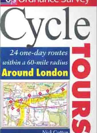 Os Cycle Tours Around London: 24 One-day Routes Around London (Ordnance Survey Cycle Tours S.)