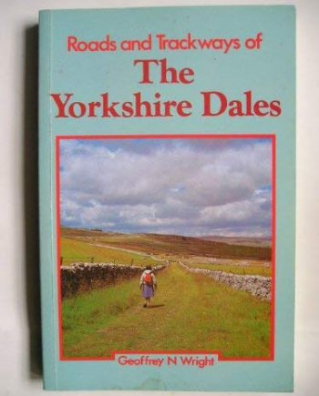 Roads and Trackways of the Yorkshire Dales