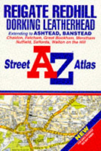 A to Z Street Atlas of Reigate and Redhill