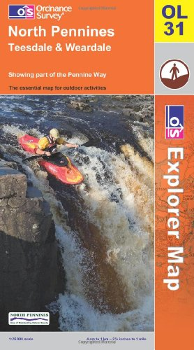 North Pennines: Teesdale and Weardale (OS Explorer Map): Sheet OL31