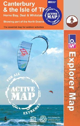 Canterbury and the Isle of Thanet (OS Explorer Map Active): No. 150