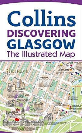 Discovering Glasgow Illustrated Map: The Essential Glasgow map