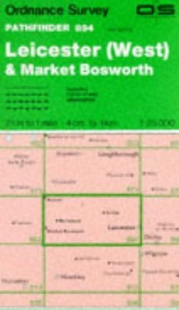 Leicester (West) and Market Bosworth (Pathfinder Maps)