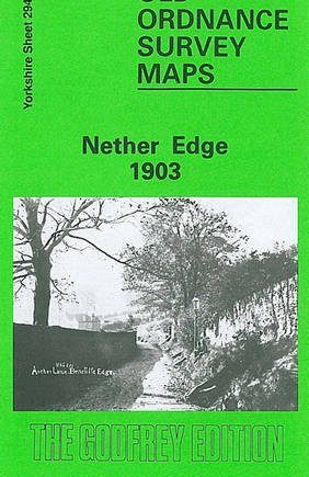 Nether Edge 1903: Yorkshire Sheet 294.15 (Old O.S. Maps of Yorkshire)