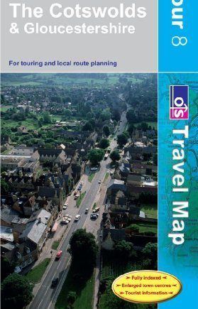 The Cotswolds and Gloucestershire (OS Travel Map - Tour Map): Written by Ordnance Survey, 2009 Edition, (D) Publisher: Ordnance Survey [Paperback]