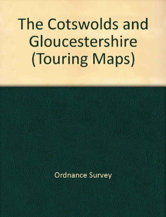 The Cotswolds and Gloucestershire (Touring Maps)