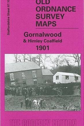 Gornalwood and Himley Coalfield 1901: Staffordshire Sheet 67.10 (Old O.S. Maps of Staffordshire)