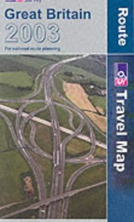 Great Britain Route Map 2003 (Travel Map S.)