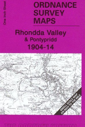 The Rhondda Valley 1904-14: One Inch Sheet 248 (Old Ordnance Survey Maps - Inch to the Mile)