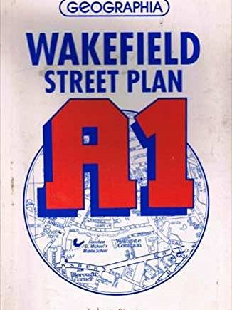 Wakefield (A1) Street Map and City Plan (Street map & city plan)
