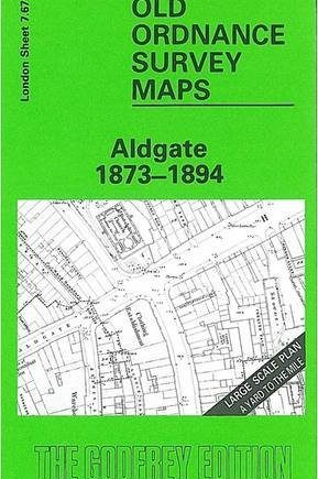 Aldgate 1873: London Large Scale Sheet 07.67 (Old Ordnance Survey Maps of London - Yard to the Mile)
