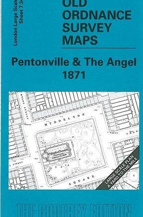 Pentonville and The Angel 1871: London Large Scale 07.34 (Old Ordnance Survey Maps of London - Yard to the Mile)
