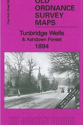 Tunbridge Wells & Ashdown Forest 1894: One Inch Sheet 303 (Old Ordnance Survey Maps - Inch to the Mile)