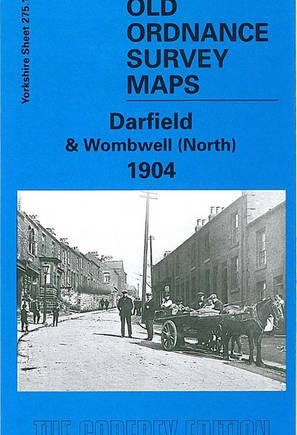 Darfield & Wombwell (North) 1904: Yorkshire Sheet 275.14 (Old Ordnance Survey Maps of Yorkshire)